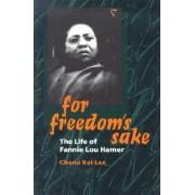 For Freedom's Sake by Chana Kai Lee