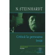Critica La Persoana Intai - N. Steinhardt