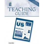 War, Peace, and All That Jazz Middle/High School Teaching Guide, a History of Us by Joy Hakim