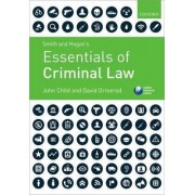 Smith & Hogan's Essentials of Criminal Law by John Child