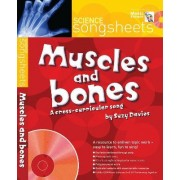 Songsheets: Muscles and Bones: A Cross-Curricular Song by Suzy Davies by Suzy Davies