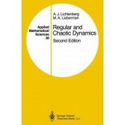 Regular and Chaotic Dynamics by A. J. Lichtenberg