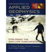Introduction to Applied Geophysics by H.Robert Burger