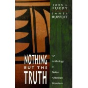 Nothing but the Truth by John Lloyd Purdy