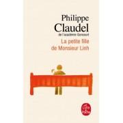 La Petite Fille De Monsieur Linh by Philippe Claudel