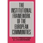 The Institutional Framework of the European Communities by J. S. Davidson