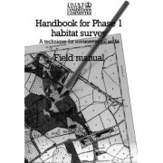 Handbook for Phase 1 Habitat Survey - Field Manual by Joint Nature Conservation Committee (Great Britain)