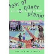 Fear of a Queer Planet by Michael Warner