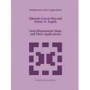 Semi-Riemannian Maps and Their Applications by Eduardo Garcia-Rio