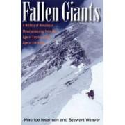 Fallen Giants by Maurice Isserman