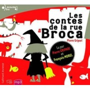 Les Contes De LA Rue Broca (Lu Par L'Auteur) MP3 CD by Pierre Gripari