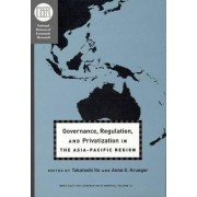 Governance, Regulation, and Privatization in the Asia-Pacific region by Takatoshi Ito