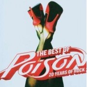 Poison - Best Of: 20 Years Of Rock (0094635722123) (1 CD)