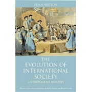 The Evolution of International Society by Adam Watson