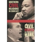Southern Civil Religions/Conflict by Andrew M. Manis