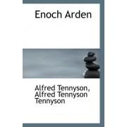 Enoch Arden by Alfred Tennyson Tennyson Alfr Tennyson