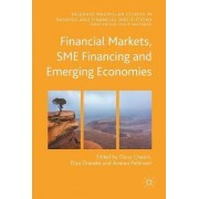 Financial Markets, Sme Financing and Emerging Economies 2017 by Giusy Chesini
