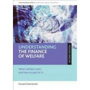 Understanding the Finance of Welfare by Howard Glennerster