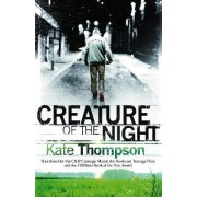 Creature of the Night by Kate Thompson