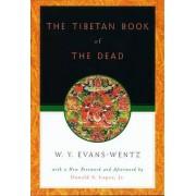 The Tibetan Book of the Dead by W. Y. Evans-Wentz