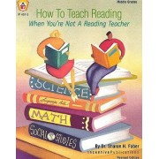 How to Teach Reading When You're Not a Reading Teaching by Sharon H Faber