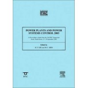 Power Plants and Power Systems Control 2003 by Kwang Y. Lee