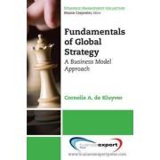Fundamentals of Global Strategy by Cornelis A. de Kluyver