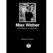 Max Weber by Professor Bryan S. Turner