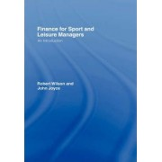 Finance for Sport and Leisure Managers by Sir Robert Wilson