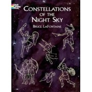 Constellations of the Night Sky by Bruce LaFontaine