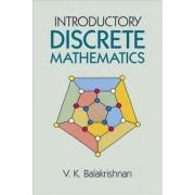Introductory Discrete Mathematics by V.K. Balakrishnan