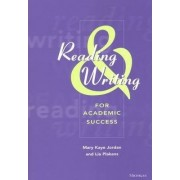 Reading and Writing for Academic Success by Mary Kaye Jordan