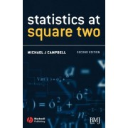 Statistics at Square Two by Michael J. Campbell