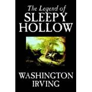 The Legend of Sleepy Hollow by Washington Irving, Fiction, Classics by Washington Irving