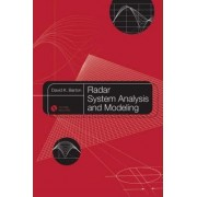 Radar System Analysis and Modeling by David K. Barton