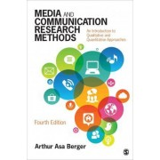 Media and Communication Research Methods by Arthur Asa Berger