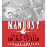 Manhunt by James L Swanson
