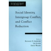 Social Identity, Intergroup Conflict, and Conflict Reduction by Richard D. Ashmore