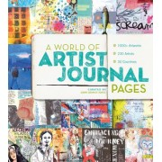 A World of Artist Journal Pages by Dawn DeVries Sokol