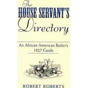 The House Servant's Directory by Robert Roberts