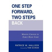 One Step Forward, Two Steps Back by Patrice W. Hallock
