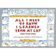 All I Need to Know I Learned from My Cat by Suzy Becker