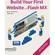 Build Your First Website with Macromedia Flash Mx by Keran McKenzie