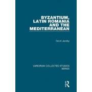 Byzantium, Latin Romania and the Mediterranean by Professor David Jacoby