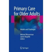 Primary Care for Older Adults by Michael Wasserman