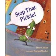 Stop That Pickle! by Lecturer in Italian Peter Armour