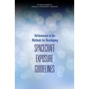 Refinements to the Methods for Developing Spacecraft Exposure Guidelines