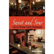 Sweet and Sour by Dr John Jung