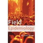 Field Epidemiology by Michael B. Gregg