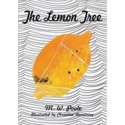 The Lemon Tree by M. W. Poole